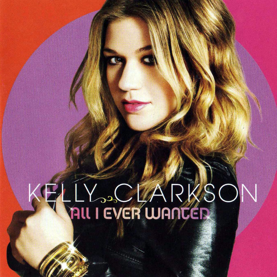 All I Ever Wanted, Kelly Clarkson | 2009 Sugar Awards ... |Kelly Clarkson All I Ever Wanted