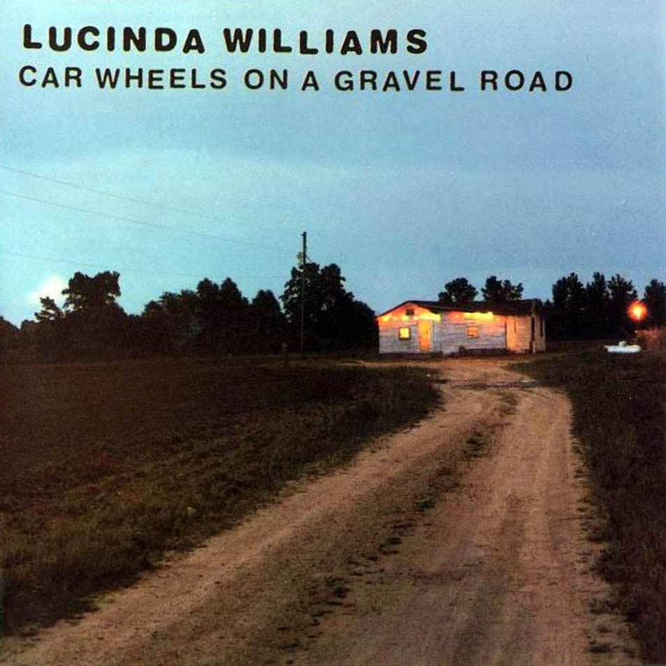 Canciones y coches Lucinda_Williams-Car_Wheels_On_A_Gravel_Road-Frontal