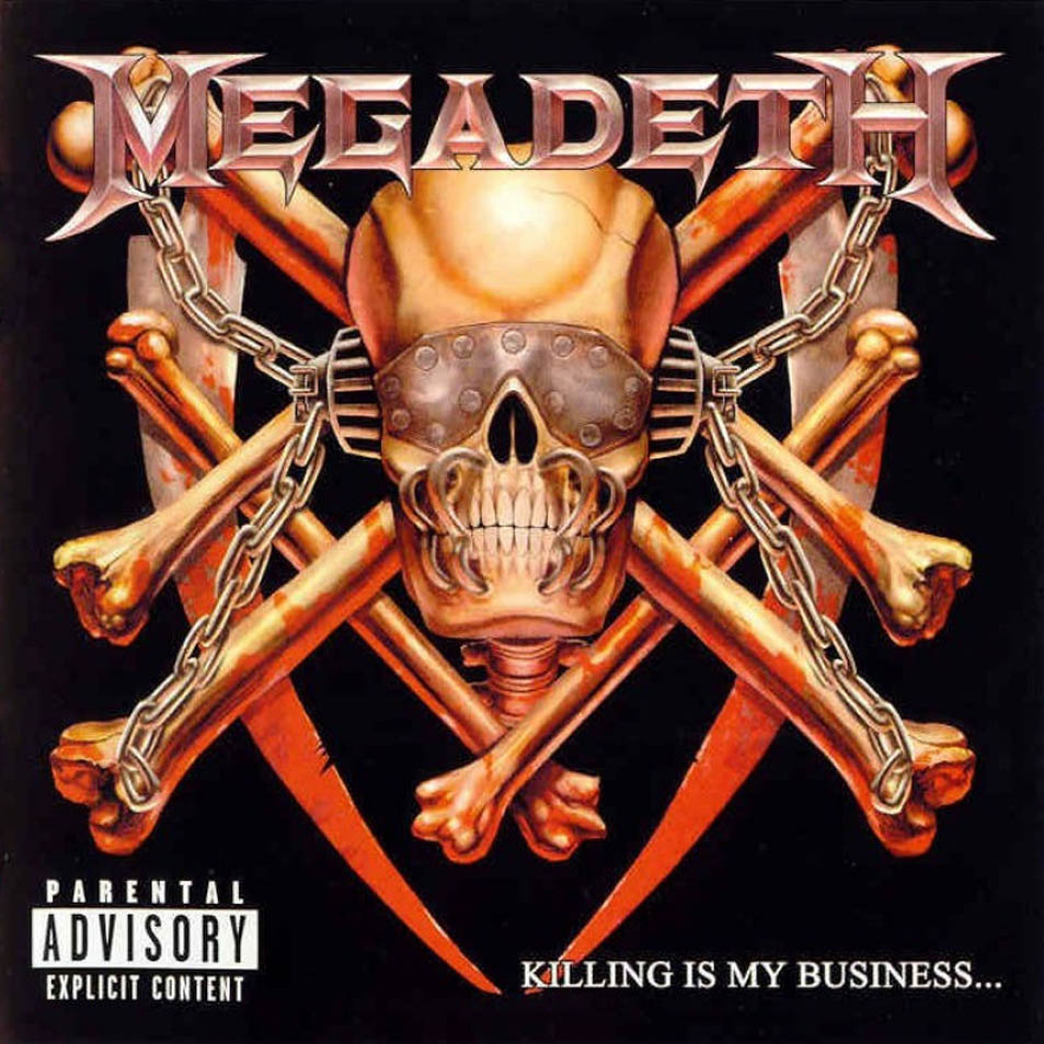 Megadeth-Killing_Is_My_Business_And_Business_Is_Good-Frontal.jpg