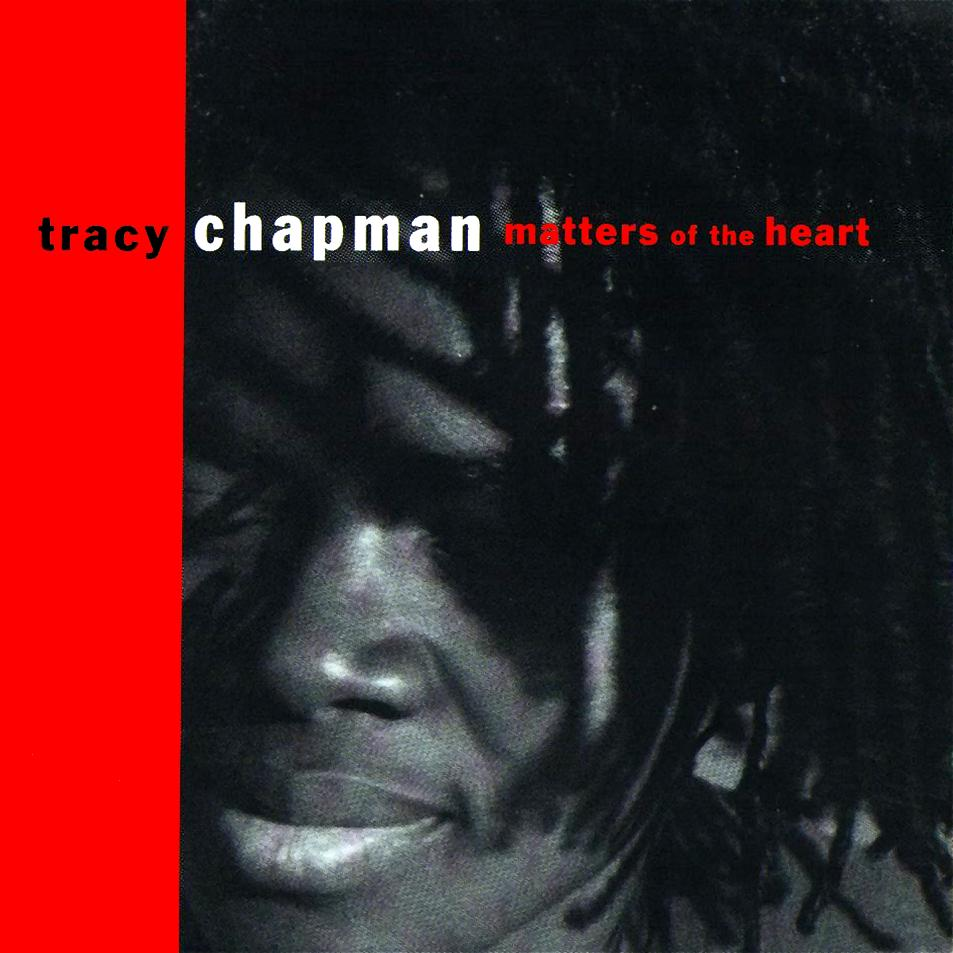 Tracey Chapman - Matters of The Heart